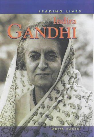 Leading Lives Indira Gandhi Hardback