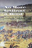No More Gallant a Deed: A Civil War Memoir of the First Minnesota Volunteers (Great Lakes Connections: The Civil War)
