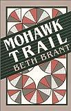 Mohawk Trail, Brant, Beth, 0889611513