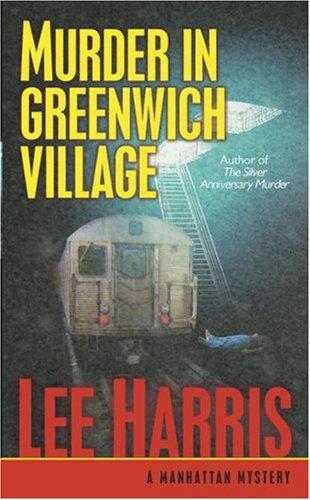 Murder in Greenwich Village: A Manhattan - Manhattan Village