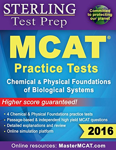 Sterling Test Prep MCAT Practice Tests: Chemical & Physical Foundations