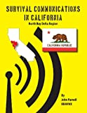 Survival Communications in California, John Parnell, 1625122063