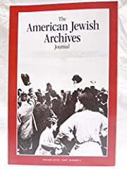 American Jewish Archives Journal Volume…