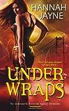 Under Wraps, Hannah Jayne, 0758258925