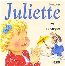 Juliette va au cirque par Lauer