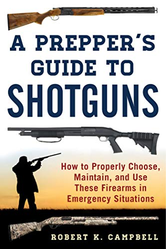 A Prepper's Guide to Shotguns: How to Properly Choose