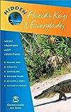 Hidden Florida Keys and Everglades 7 Ed: Including Key Largo and Key West