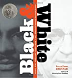 img - for Black and White: The Confrontation between Reverend Fred L. Shuttlesworth and Eugene Bull Connor book / textbook / text book