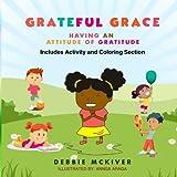 Grateful Grace: Having An Attitude of Gratitude