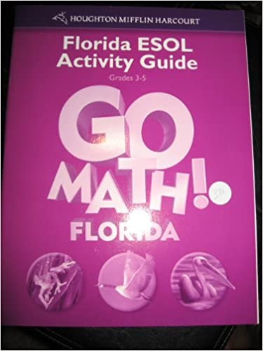 GO MATH Florida ESOL Activity Guide Grade 3 5