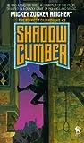 Shadow Climber, Mickey Zucker Reichert, 0886772842