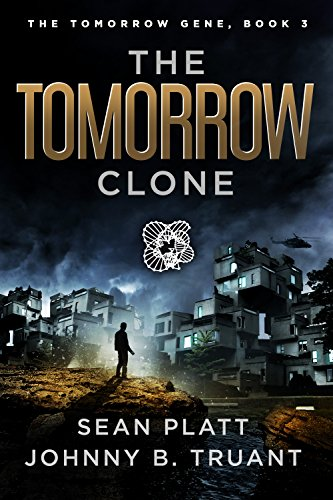 The Tomorrow Clone (The Tomorrow Gene Book 3)
