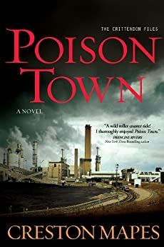 Poison Town: A Novel (The Crittendon Files) by [Mapes, Creston]
