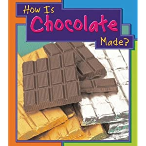 How is Chocolate Made? (Heinemann First Library)
