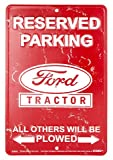 Reserved Parking Ford Tractor All Others Will Be Plowed Sign