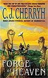 Forge of Heaven, C. J. Cherryh, 0380820234