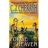 Forge of Heavenpar C. J. Cherryh