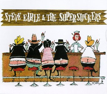 Steve Earle & Supersuckers by Sub Pop