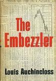 The Embezzler, Louis Auchincloss, 0395073626