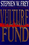 The Vulture Fund, Stephen Frey, 0525939865