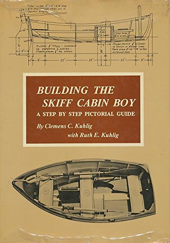 Building the skiff, Cabin Boy: A step-by-step pictorial guide ()