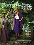 img - for Pattern-Free Fashions: 12 Easy Styles to Sew, Serge, Fuse (Star Wear) book / textbook / text book