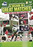A Decade Of Great Matches [DVD]