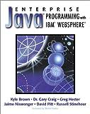 Enterprise Java Programming with IBM® WebSphere® 9780201616170