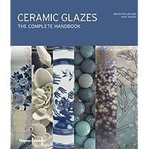 Ceramic Glazes: The Complete Handbook