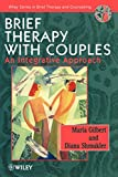Brief Therapy with Couples - An IntegrativeApproach