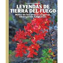 Leyendas de Tierra del Fuego (Spanish Edition)