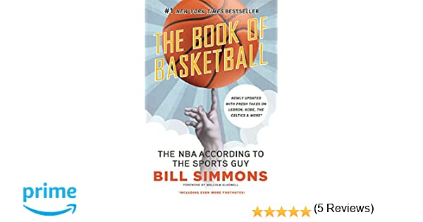 The Book Of Basketball: Amazon.es: Bill Simmons: Libros en idiomas ...