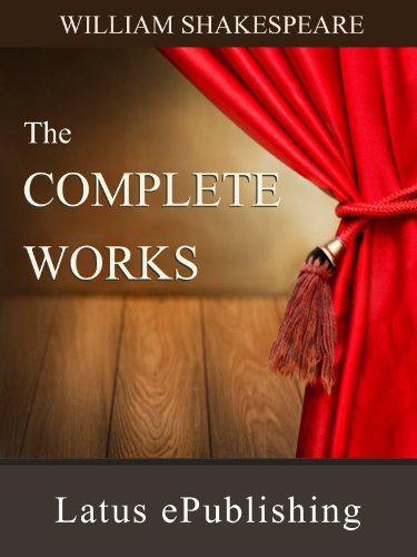 The Complete Works of Shakespeare (Best Sonnets By William Shakespeare)