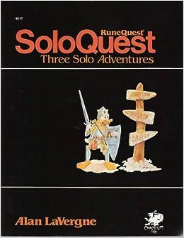 SoloQuest: Three Solo Adventures (Runequest): Alan LaVergne