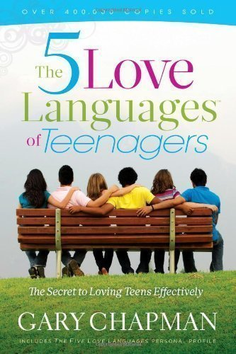 Five Love Languages Of Teenagers New Ed PB by Chapman Gary (2010)
