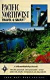 Travel Smart: Pacific Northwest, Jena MacPherson, 156261455X