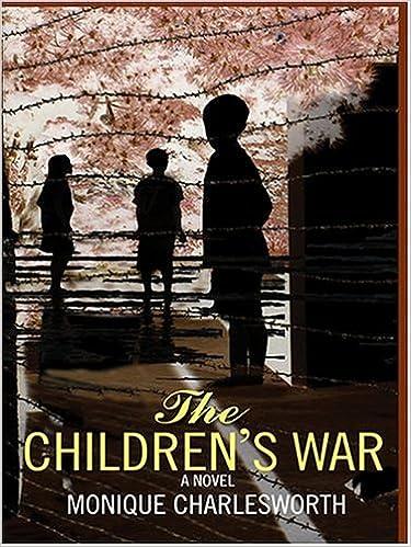 the children s war charlesworth monique