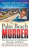 The Palm Beach Murder (St. Martin's True Crime Library)
