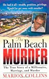 img - for The Palm Beach Murder (St. Martin's True Crime Library) book / textbook / text book