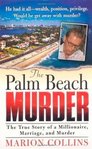 The Palm Beach Murder (St. Martin's True Crime Library) pdf