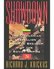 Showdown: The Lithuanian Rebellion and the Breakup of the Soviet Empire