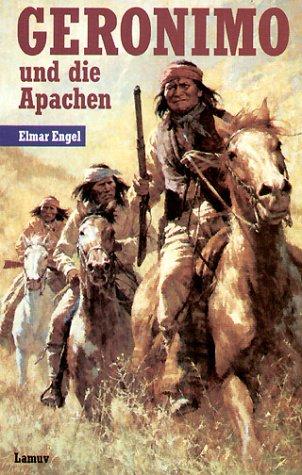 Geronimo und die Apachen