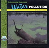 img - for Environmental Awareness: Water Pollution book / textbook / text book