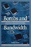 Bombs and Bandwidth, , 1565848624