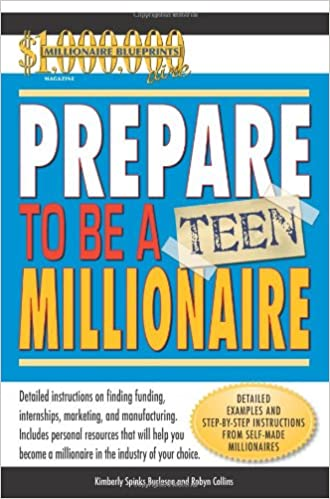 Prepare to be a teen millionaire robyn collins kimberly burleson prepare to be a teen millionaire robyn collins kimberly burleson spinks 9780757307232 amazon books malvernweather Images