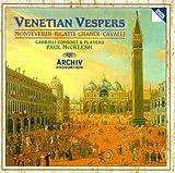 : Monteverdi, Rigatti, Grandi, Cavalli: Venetian Vespers