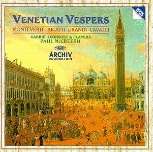 Monteverdi, Rigatti, Grandi, Cavalli: Venetian Vespers