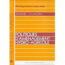 Politiques d'aménagement hydro-agricole