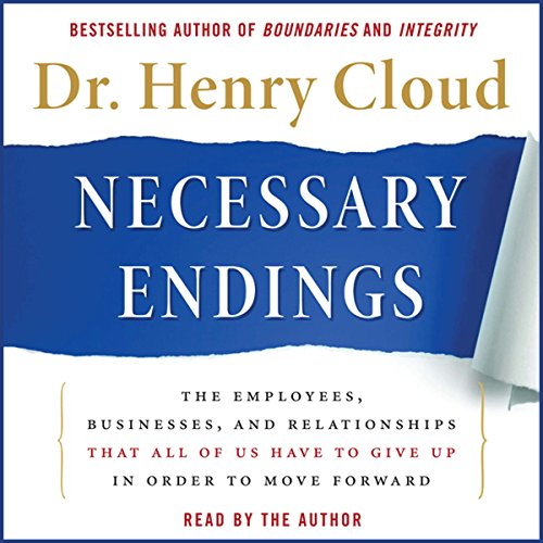 Necessary Endings: The Employees, Businesses, and Relationships That All of Us Have to Give Up in Order to Move Forward Audiobook [Free Download by Trial] thumbnail