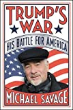 Trump's War: His Battle for America (Hardcover) ~ Michael Savage Cover Art